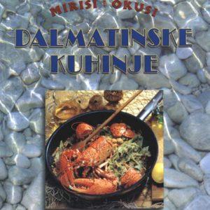 Mirisi i okusi dalmatinske kuhinje